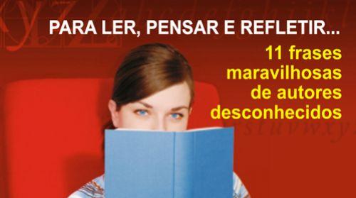 11 FRASES MARAVILHOSAS DE AUTORES DESCONHECIDOS