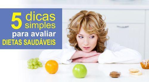 5 DICAS SIMPLES PARA AVALIAR DIETAS SAUDÁVEIS