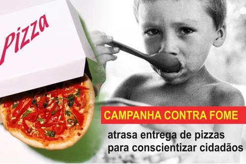 Campanha Contra Fome Atrasa Entrega De Pizzas Para Conscientizar Cidadãos